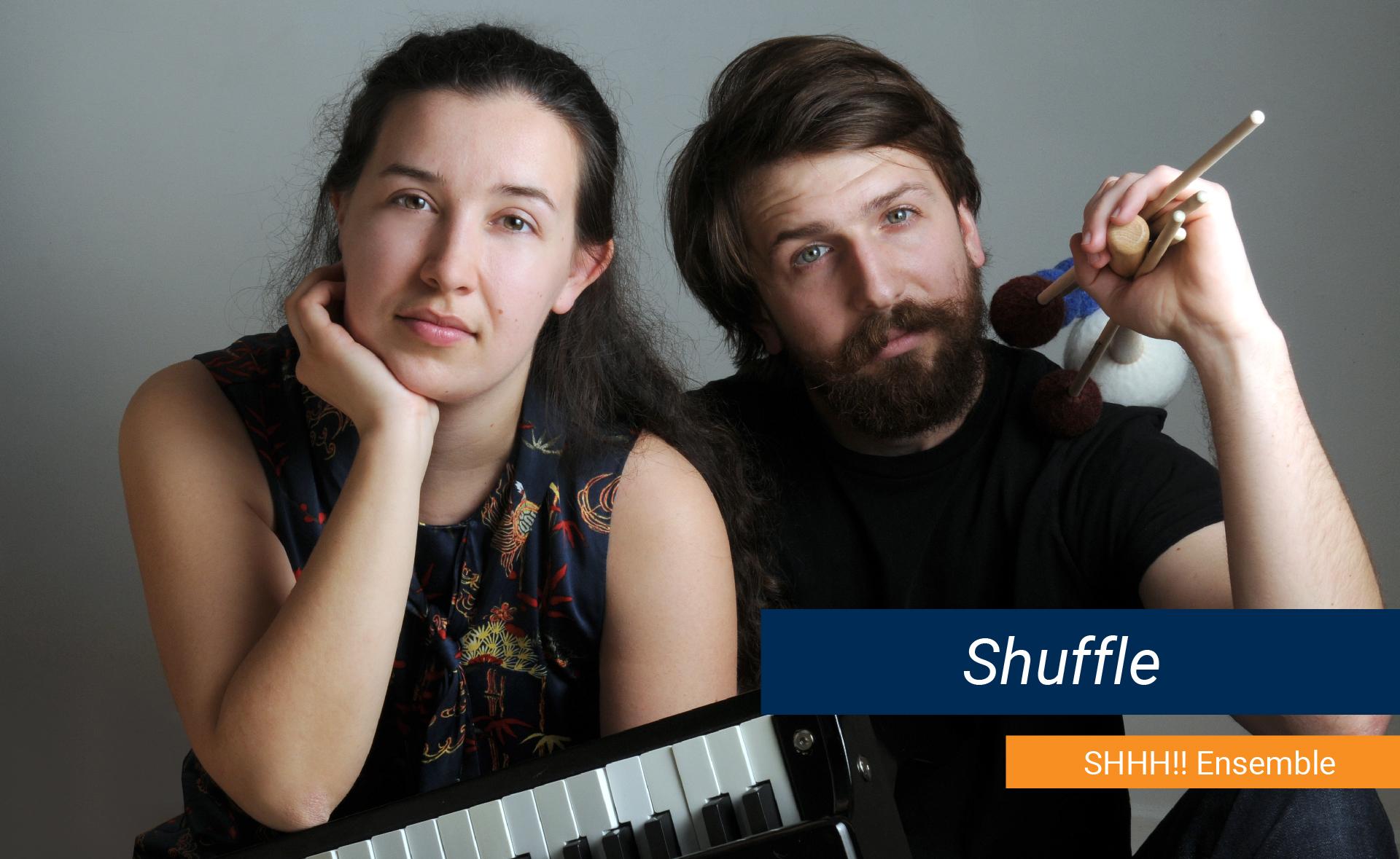 "SHHH Ensemble, ""Shuffle"""